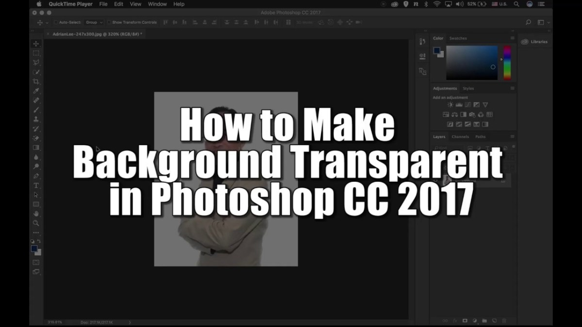 How to Make Background Transparent in Photoshop CC 2017
